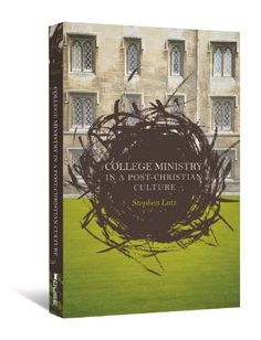 College Ministry in a Post-Christian Culture by Stephen Lutz,http://www.amazon.com/dp/0834127652/ref=cm_sw_r_pi_dp_hEh0sb0EN1G7J6VE