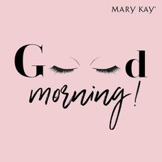 Are you searching for inspiration for good morning quotes?Check this out for perfect good morning quotes ideas. These hilarious pictures will make you happy. Mary Kay Cosmetics, Farmasi Cosmetics, Lash Quotes, Makeup Quotes, Beauty Quotes, Beauty Tips, Mary Kay Ash, Mary Mary, Mary Kay Party