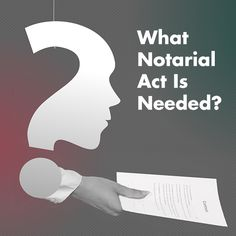 "From The National Notary Magazine: ""What Notarial Act Is Needed?""  Three steps to help you determine what kind of notarization is required, without violating the law. #Notary #NNA #NotaryEDU"