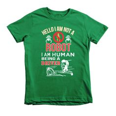 Hello i am not a robot iam human being a drivers Short sleeve kids t-shirt