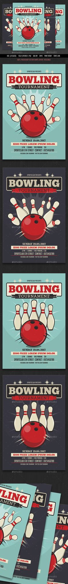 Bowling Tournament Flyer by DesignWorkz14 Bowling Tournament Flyer Fully layered 2 .PSD (Photoshop Layered File) 2 color variations Fully editable 100% Photoshop Vector