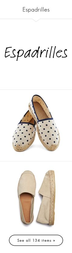 """""""Espadrilles"""" by coolchick1630 ❤ liked on Polyvore featuring shoes, sandals, espadrille sandals, espadrille shoes, flats, flat footwear, synthetic shoes, polka dot flat shoes, summer shoes and dot shoes"""