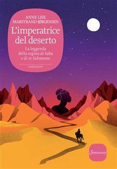 Prezzi e Sconti: #L'imperatrice del deserto ebook anne lise  ad Euro 9.99 in #Sonzogno #Media ebook letterature romanzo