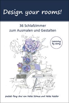 Das erste Feng-Shui-Malbuch für Erwachsene ist da! http://apprico.de/buecher/design-your-rooms-schlaftraeume/