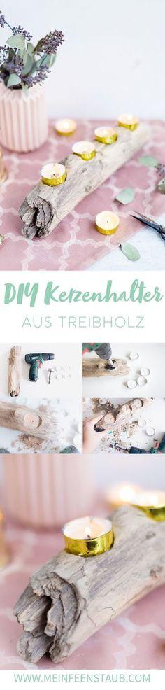 DIY: Kerzenhalter Oder Adventskranz Aus Treibholz