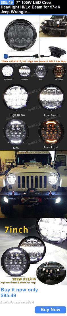 Car Lighting: 7 105W Led Cree Headlight Hi/Lo Beam For 97-16 Jeep Wrangler Jk Tj Lj BUY IT NOW ONLY: $85.49