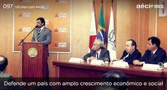 Aécio defende um país amplo com crescimento social. #120diascomaecio #aecioblog #aécioneves