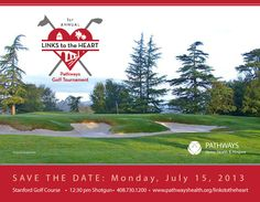Pathways Home Health, Hospice & Private Duty is excited to share a Save the Date announcement with you regarding our upcoming 1st Annual Pathways Link to the Heart golf tournament / fundraising event at Stanford University on Monday, July 15, 2013! For more details visit - www.pathwayshealth.org/linkstotheheart