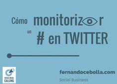 ¿Qué hacer para monitorizar en evento en Twitter? #hashtag en #Twitter
