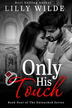 JB's Book Obsession : Cover Reveal: Only His Touch by Lilly Wilde