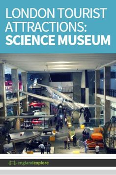 The Science Museum is one of the biggest attractions of the Exhibition Road in South Kensington. The museum started its journey in 1857 and right now is home to more than 300,000 objects...