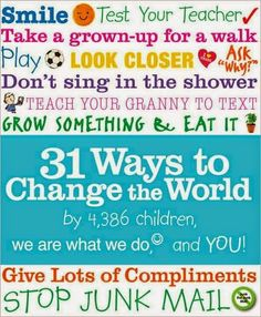 Children have lots of ideas for changing the world — and here are thirty-one fun and simple ways to get started. (Ages Small actions multiplied by lots of people equals big change! Mighty Girl Books, Best Children Books, Social Change, Book Girl, Children's Literature, Your Teacher, Social Justice, Change The World, Teaching Kids