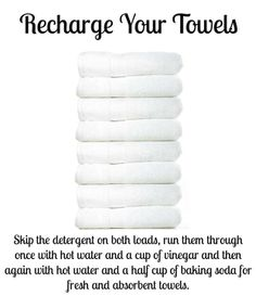 """""""Over time, towels build up detergent and fabric softener, leaving them unable to absorb as much water and smelling funky. Recharge them by washing them once with hot water and one cup vinegar, then a second time with hot water and half cup baking soda. This strips the residue and leaves them fresh and able to absorb more water again"""""""