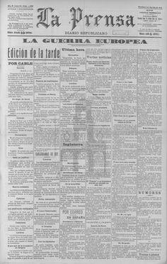 La Prensa - 4 de agosto de 1914. Invasión de Bélgica por tropas alemanas.