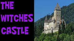 True Creepy Story: Haunted Moosham Castle Austria (The Witches Castle)
