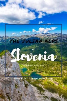 A memorable Road Trip through Slovenia | Epicurious Passport