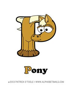 Pony - Alphabetimals make learning the ABC's easier and more fun! http://www.alphabetimals.com