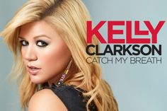 Kelly Clarkson | Catch My Breath (Official Music Video)