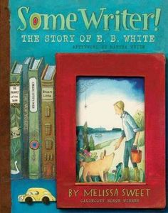 Some Writer!: the story of E.B. White by Melissa Sweet.  The reader will spend hours pouring over the artwork, quotes, excerpts from letters, and the biography itself.  A brilliant book about a brilliant man.