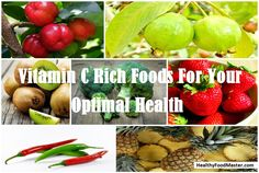 Vitamin C Rich Foods For Your Optimal Health