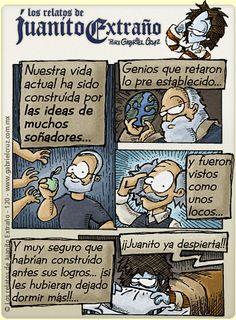 Los relatos de Juanito Extraño · Lo que los soñadores necesitan...