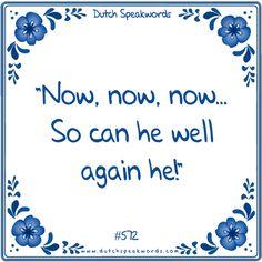 Het hangt me de keel uit. Dutch Quotes, English Quotes, Funny Cat Memes, Funny Quotes, Funny Emoticons, Smileys, What Is Your Name, Funny Couples, Feeling Down