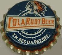 Cola Root Beer, bottle cap | Sacramento, California USA | cap used 1938-1941 | One sold on eBay 5/2010 for $40.00.