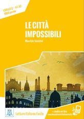 Le città impossibili - Letture - Nuova serie - ALMA Edizioni - Il piacere di imparare l'italiano - Corsi di Lingua - Corsi di Italiano - Materiale didattico