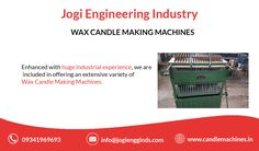 Enhanced with huge industrial experience,we are offering an extensive verity of Wax Candle Making Machines. Candle Wax, Candles, Candle Making Machine, Candlemaking, Engineering, Industrial, Packaging, Plastic, Plastic Art