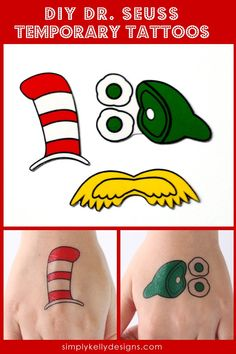 Print your own temporary tattoos. The free printable includes the Cat in the Hat hat, the Lorax mustache and Green Eggs and Ham. Dr. Seuss, Dr Seuss Week, Diy Tattoo, Tattoo Ideas, Tattoo Designs, Tattoo Style, Green Eggs And Ham, Beste Tattoo, Light Crafts