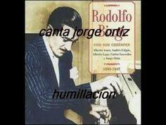 """""""HUMILLACION""""-RODOLFO BIAGI-JORGE ORTIZ"""