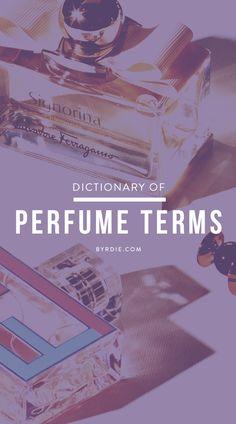 Perfume terms define