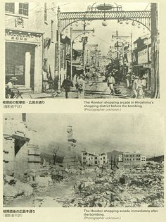 The damage of atomic bomb which Japanese Hiroshima received.   Hiroshima's shopping arcade. Before the bombing and after the bombing.