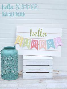 hello summer banner board tutorial