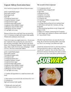 Subway Sweet Onion Sauce Recipes - I'll try number two of the three Subway Copycat Recipe, Copycat Recipes, Sauce Recipes, New Recipes, Cooking Recipes, Favorite Recipes, Recipies, Cooking Hacks, Sweet Onion Sauce Subway
