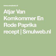 Atjar Van Komkommer En Rode Paprika recept | Smulweb.nl Math Equations