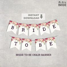 Floral Bridal Shower Chair Banner. Printable Boho Bohemian Flowers Bridal Decoration. Bride to Be Bunting Garden Shower. Wedding Shower