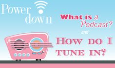 what is a podcast, and how do I listen to one? Great for on the road!