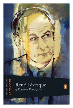 René Lévesque - Penguin Extraordinary Canadians