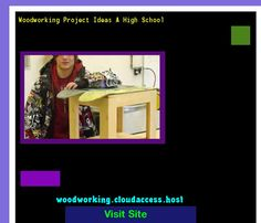 Woodworking Project Ideas A High School 073213 - Woodworking Plans and Projects!