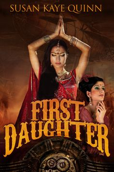 First Daughter is RELEASED! Win a paperback of any of the Dharian Affairs books! (reader's choice) #steampunk #fantasy #romance
