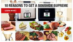 The SousVide Supreme is an amazing new all-in-one sous vide water oven designed to bring the sous vide culinary technique into home kitchens and restaurants at an affordable price.