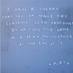 Banksy in NY Day 8: Fake Plato Quote in Greenpoint... After a quite morning from Banksy himself, social media starting reporting just before noon that the latest piece was a fake Plato quote in Greenpoint.