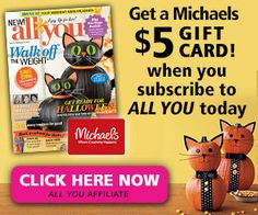 All You Magazine Only $1.66 an Issue + FREE Michael's Gift Card!