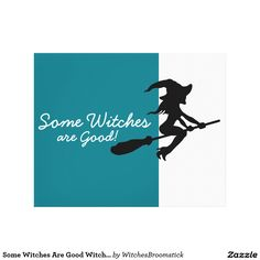 Some Witches Are Good Witch On Broomstick Canvas Print