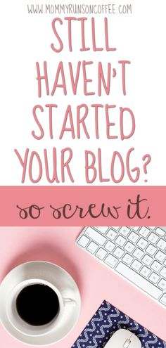 Starting a blog can be a scary idea. But us the fear becoming an excuse that will lead to regret?