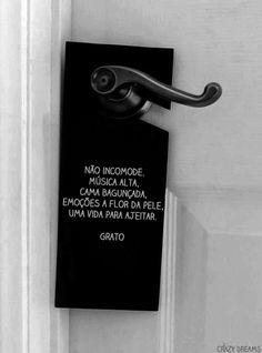NÃO INCOMODE ....