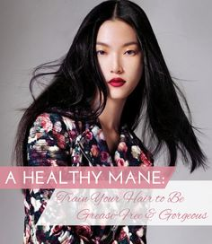 Train your hair to be fabulous and grease-free by day three. Tips and tricks-learn how to!