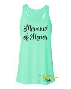 Mermaid of Honor Flowy Tank Top- Bridesmaid Tank- Bacheloretty Party- Mermaid Wedding Party Tanks- Bride Tank- Bride's Mates- Bridal Party Tank Top-