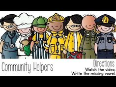 Community Helpers - YouTube This video has the children spell the name of the workers.